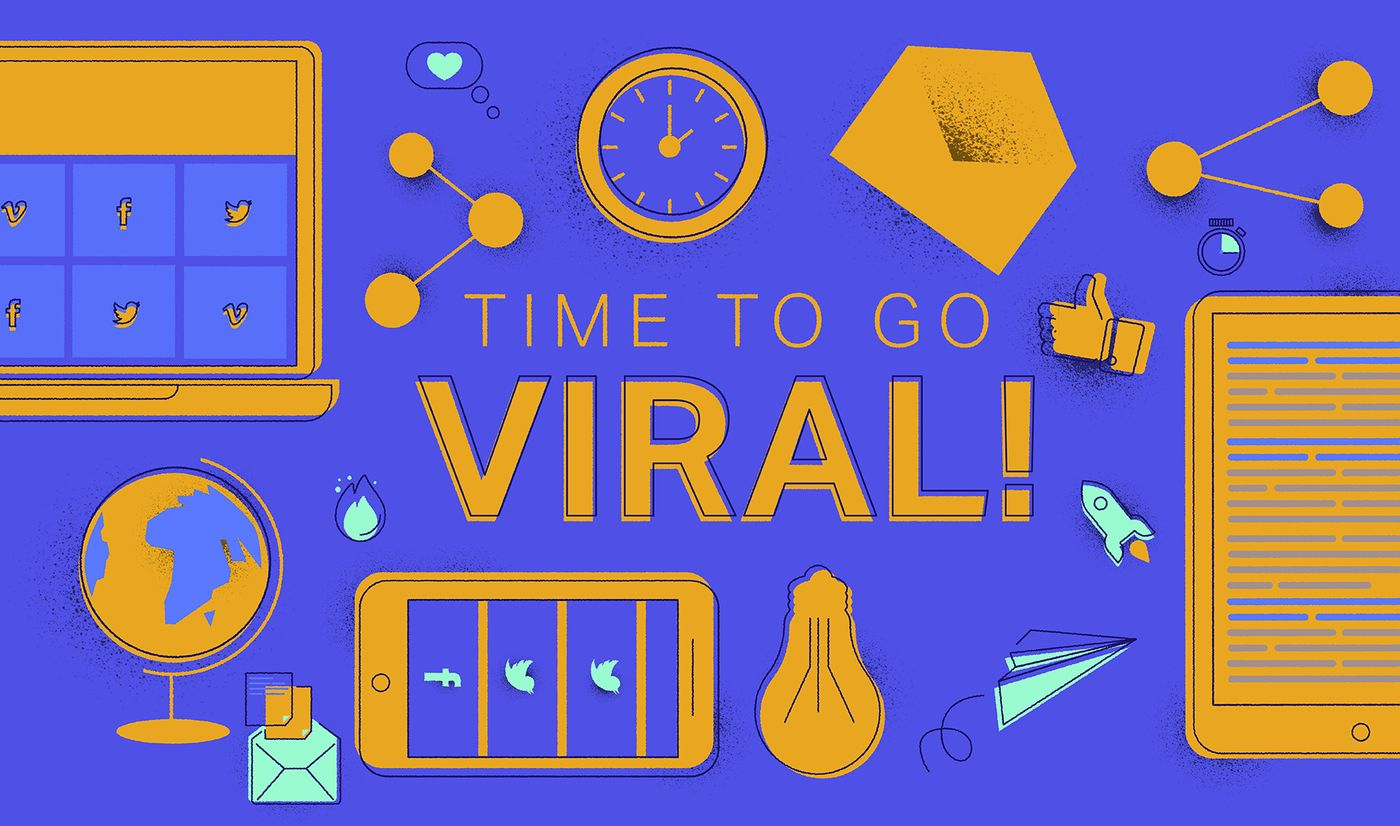 Time to go viral with your content