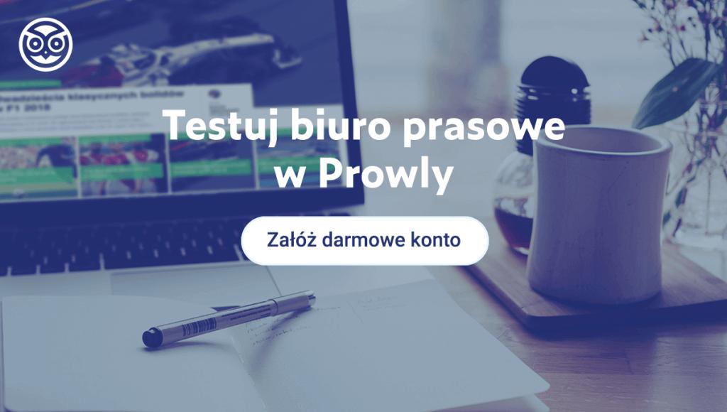 Testuj biuro prasowe w Prowly