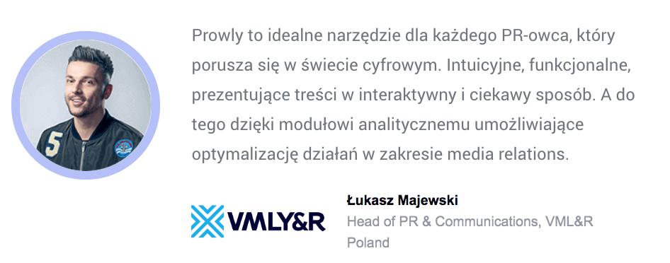 Łukasz Majewski z VML o informacji prasowej stworzonej na Prowly - cytat
